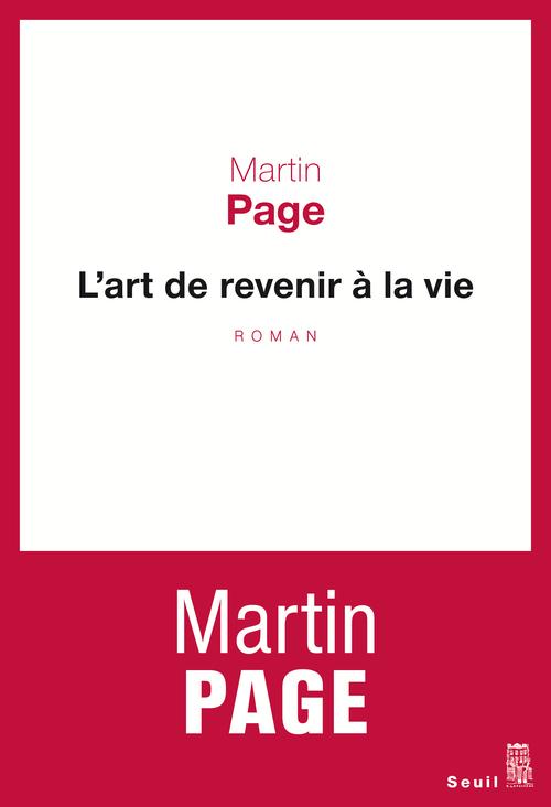 ART DE REVENIR A LA VIE (L')