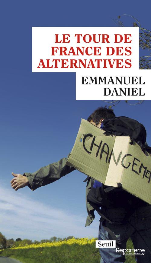 TOUR DE FRANCE DES ALTERNATIVES (LE)