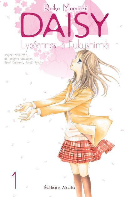 DAISY  LYCEENNES A FUKUSHIMA - TOME 1
