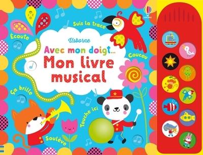 AVEC MON DOIGT... - MON LIVRE MUSICAL