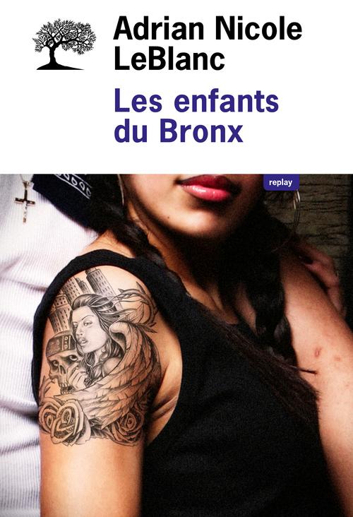 ENFANTS DU BRONX (LES)