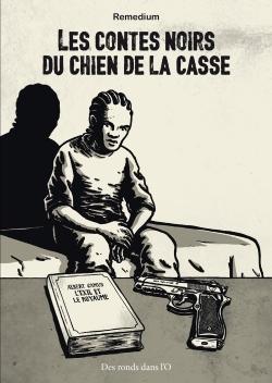 LES CONTES NOIRS DU CHIEN DE LA CASSE