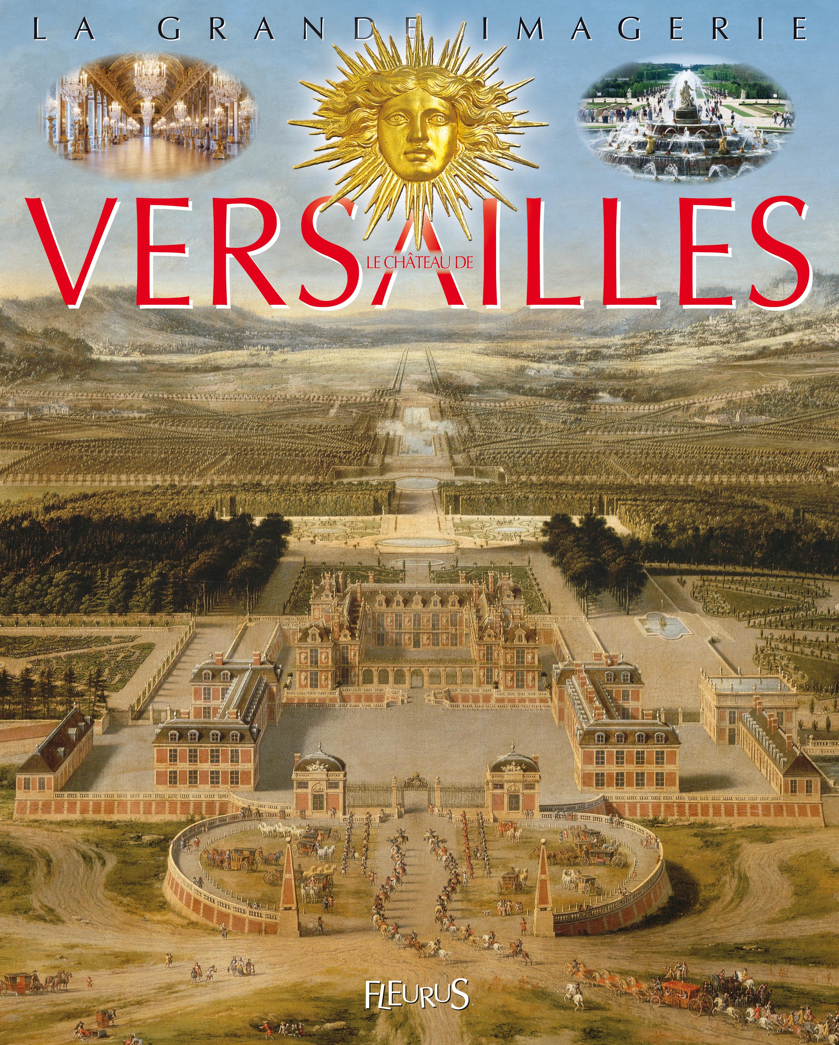 CHATEAU DE VERSAILLES (LE)