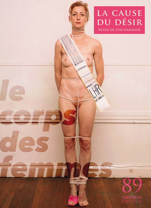 CAUSE DU DESIR 89 - LE CORPS DES FEMMES (LA)