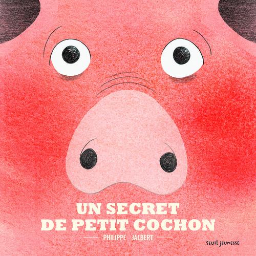 UN SECRET DE PETIT COCHON