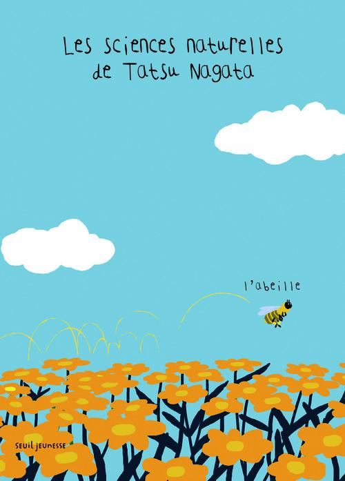 ABEILLE. LES SCIENCES NATURELLES DE TATSU NAGATA (L')
