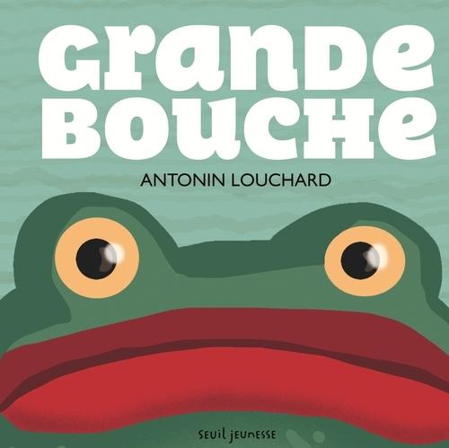 GRANDE BOUCHE