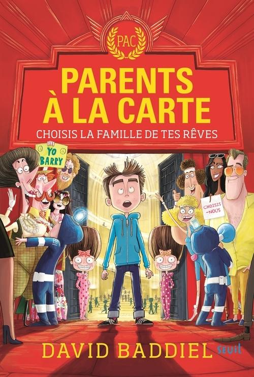 PARENTS A LA CARTE. CHOISIS LA FAMILLE DE TES REVES