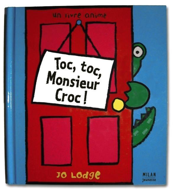 TOC-TOC, MONSIEUR CROC