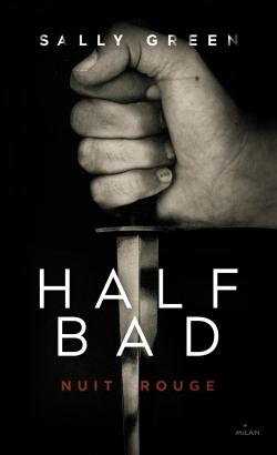 HALF BAD T02