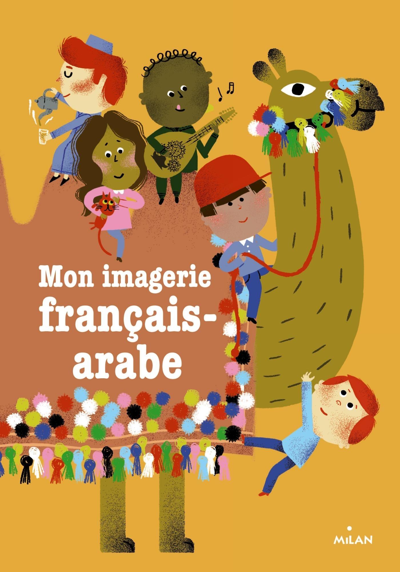 MES PREMIERS MOTS FRANCAIS-ARABE (EX : IMAGERIE FRANCAIS-ARABE)