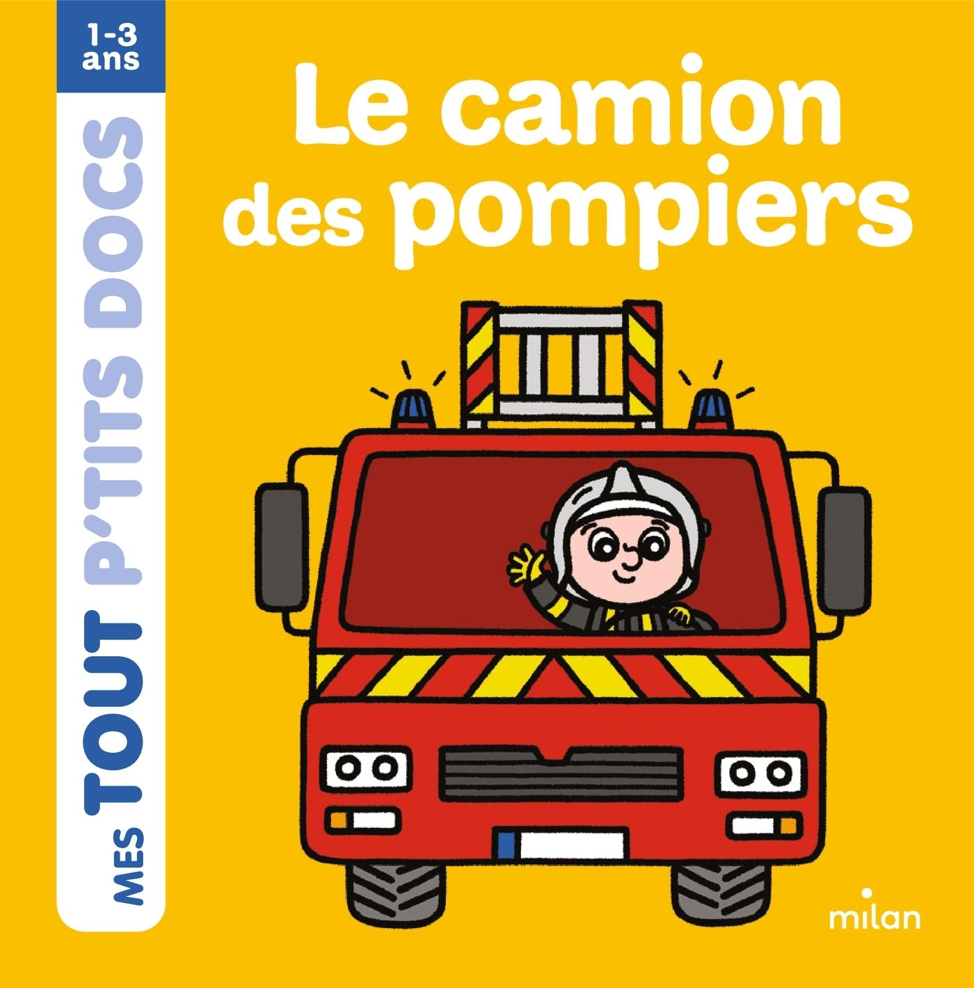 LE CAMION POMPIER