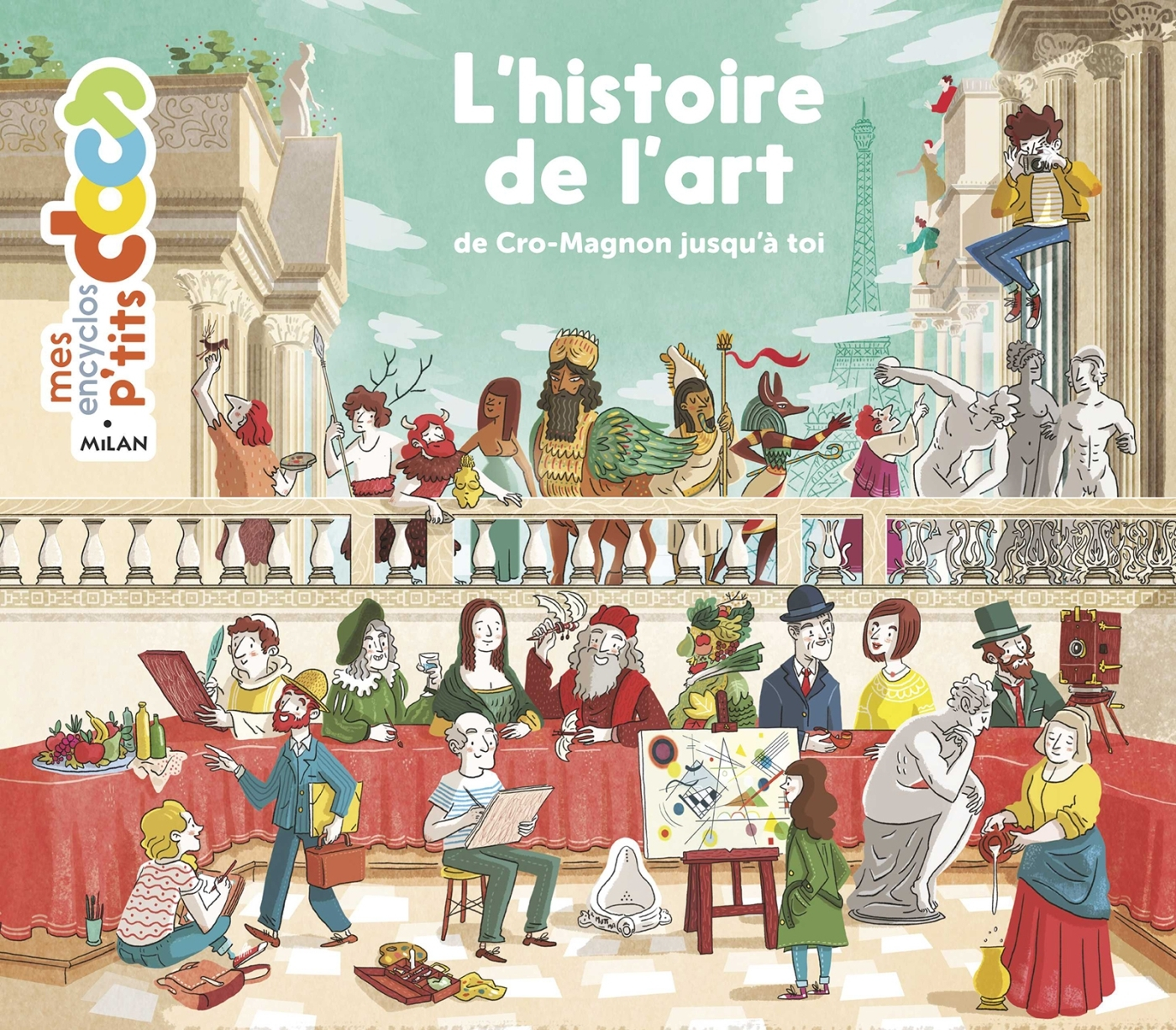 HISTOIRE DE L'ART DE CRO-MAGNON JUSQU'A TOI