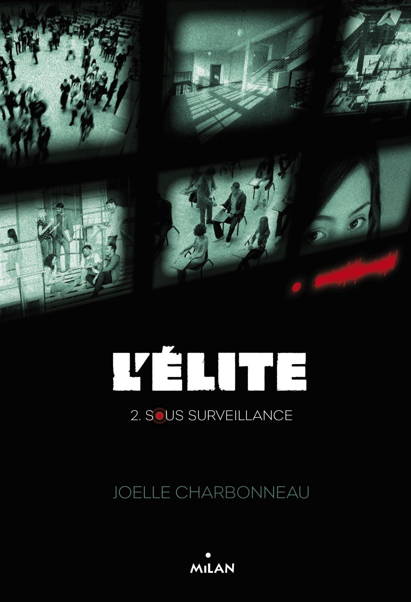L ELITE T.2 SOUS SURVEILLANCE