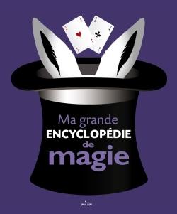 MA GRANDE ENCYCLOPEDIE DE MAGIE