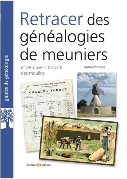 RETRACER DES GENEALOGIES DE MEUNIERS