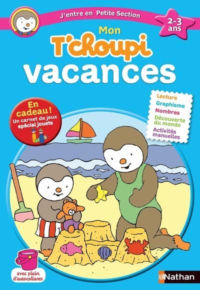 TCHOUPI VACANCES TPS 2-3 ANS