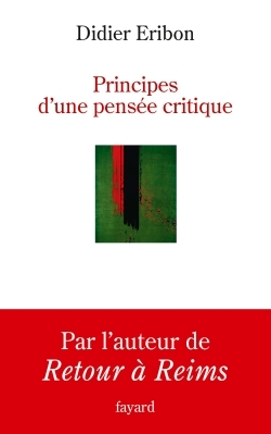 PRINCIPES D'UNE PENSEE CRITIQUE