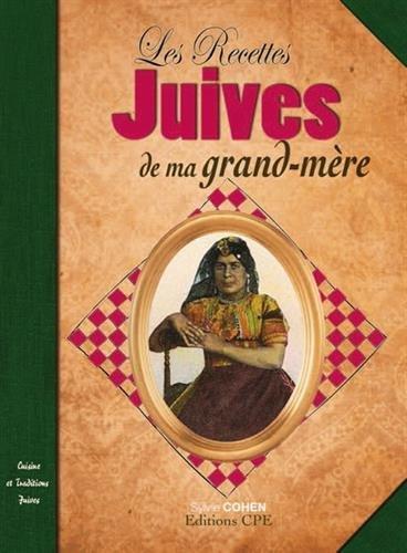 RECETTES JUIVES DE MA GRAND-MERE