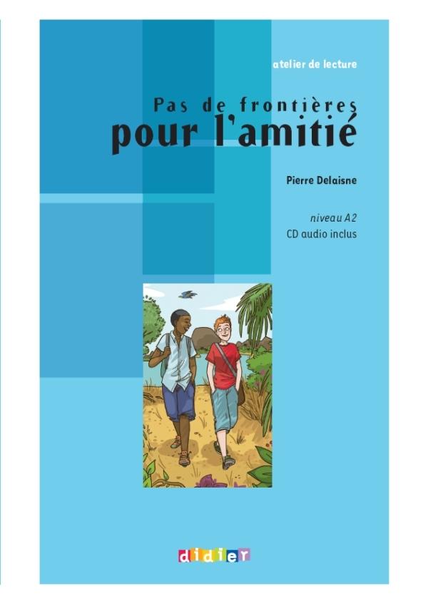 PAS DE FRONTIERE POUR L'AMITIE LIVRE + CD
