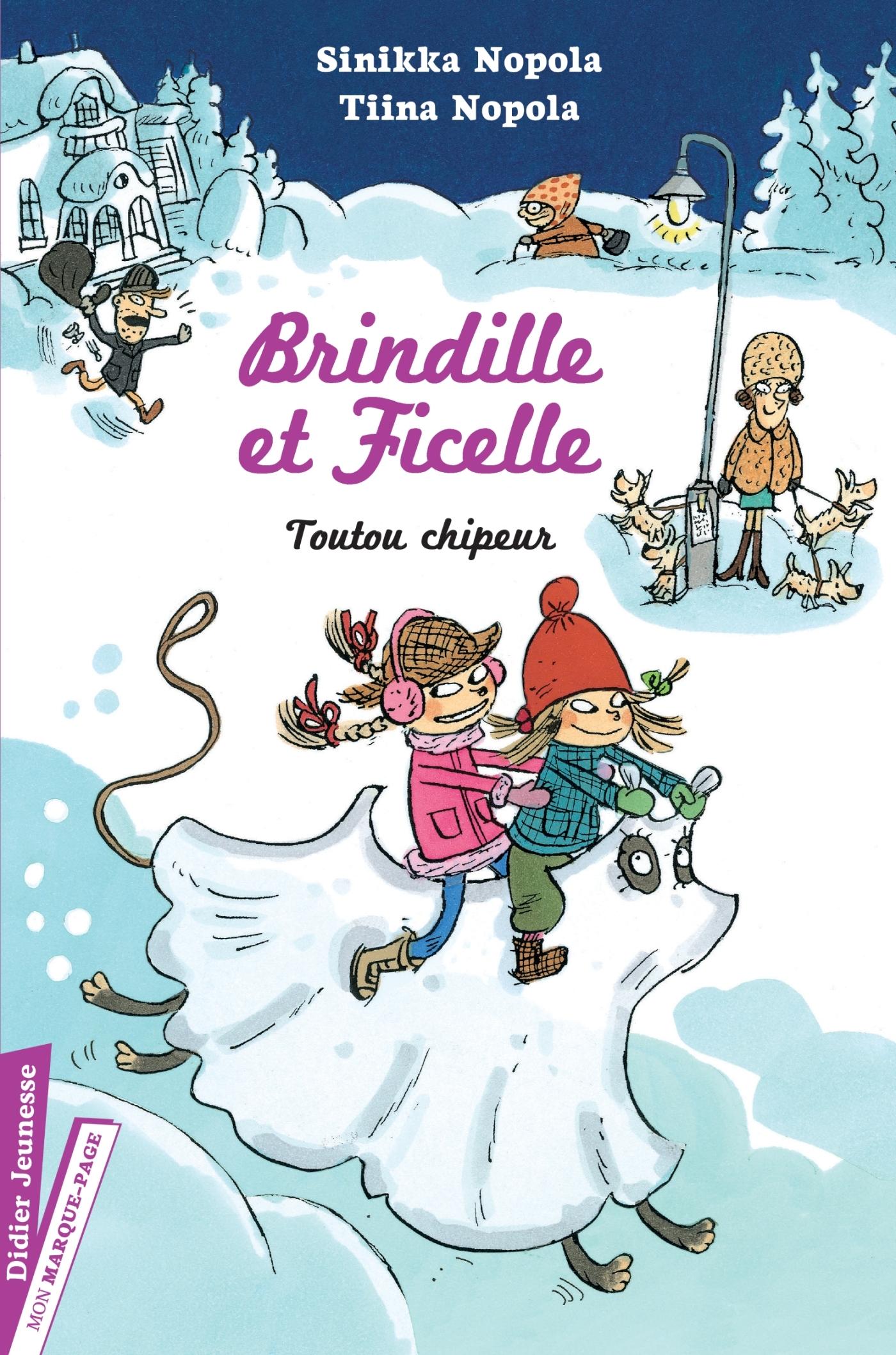 BRINDILLE ET FICELLE, TOUTOU CHIPEUR - TOME 3