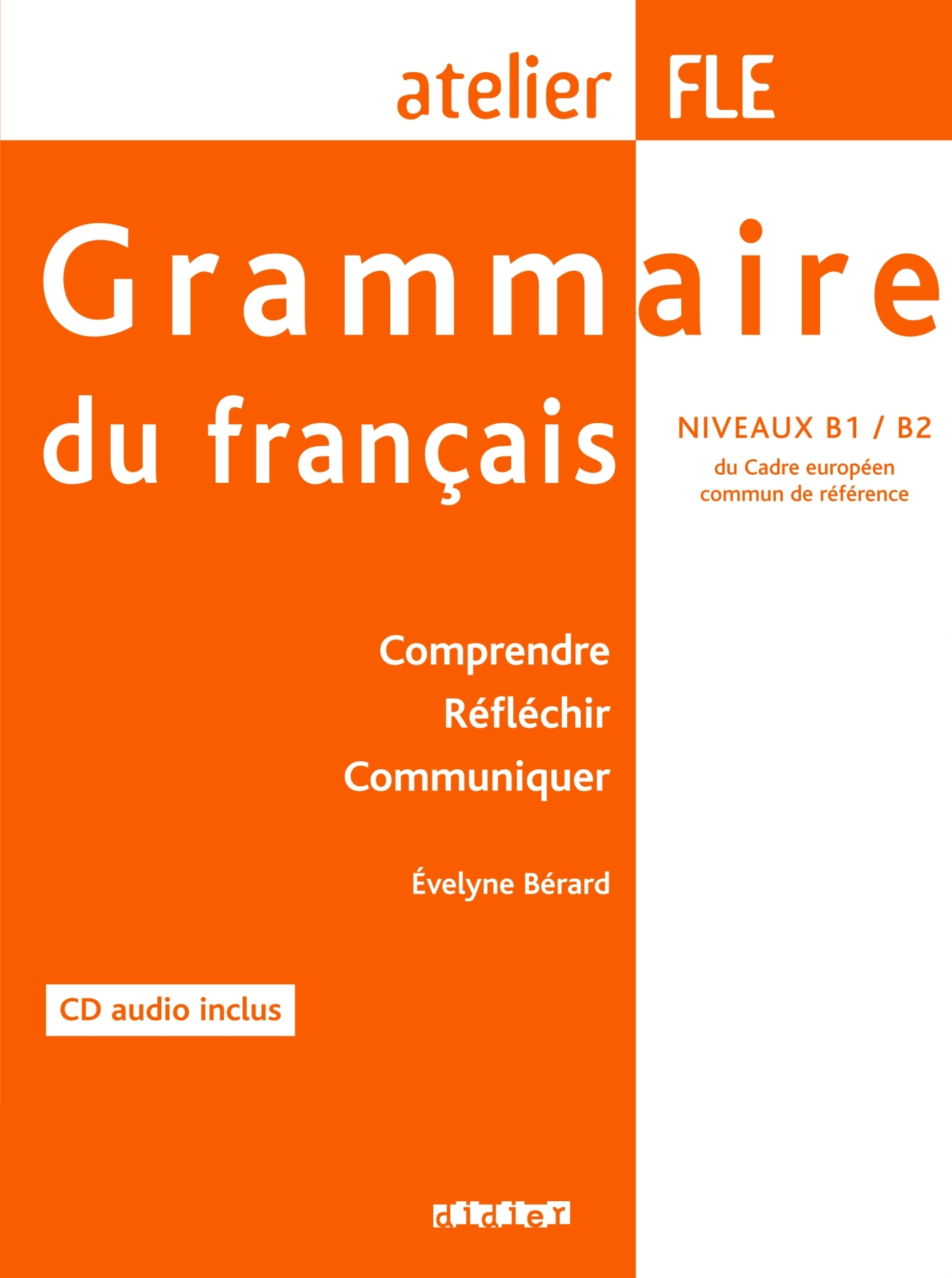 GRAMMAIRE DU FRANCAIS NIVEAU B1/ B2 LIVRE + CD
