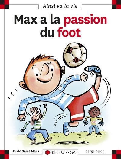 MAX A LA PASSION DU FOOT (NOUVELLE VERSION)