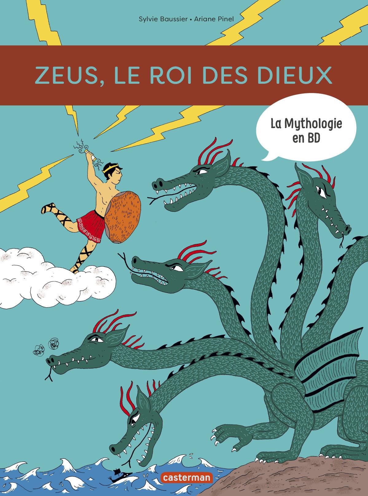 LA MYTHOLOGIE EN BD T10 - ZEUS, LE ROI DES DIEUX