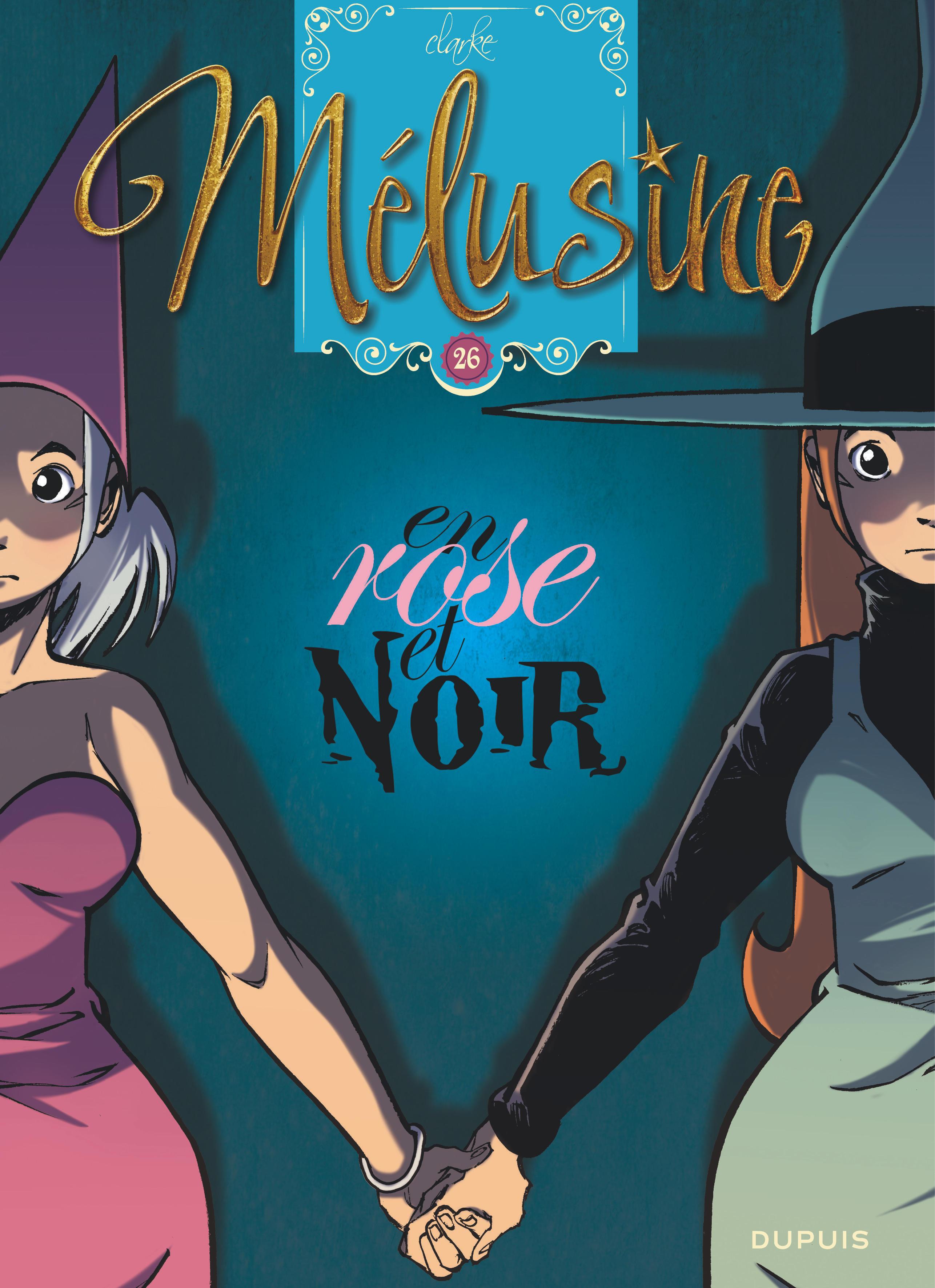 MELUSINE T26 MELUSINE - TOME 26 - EN ROSE ET NOIR