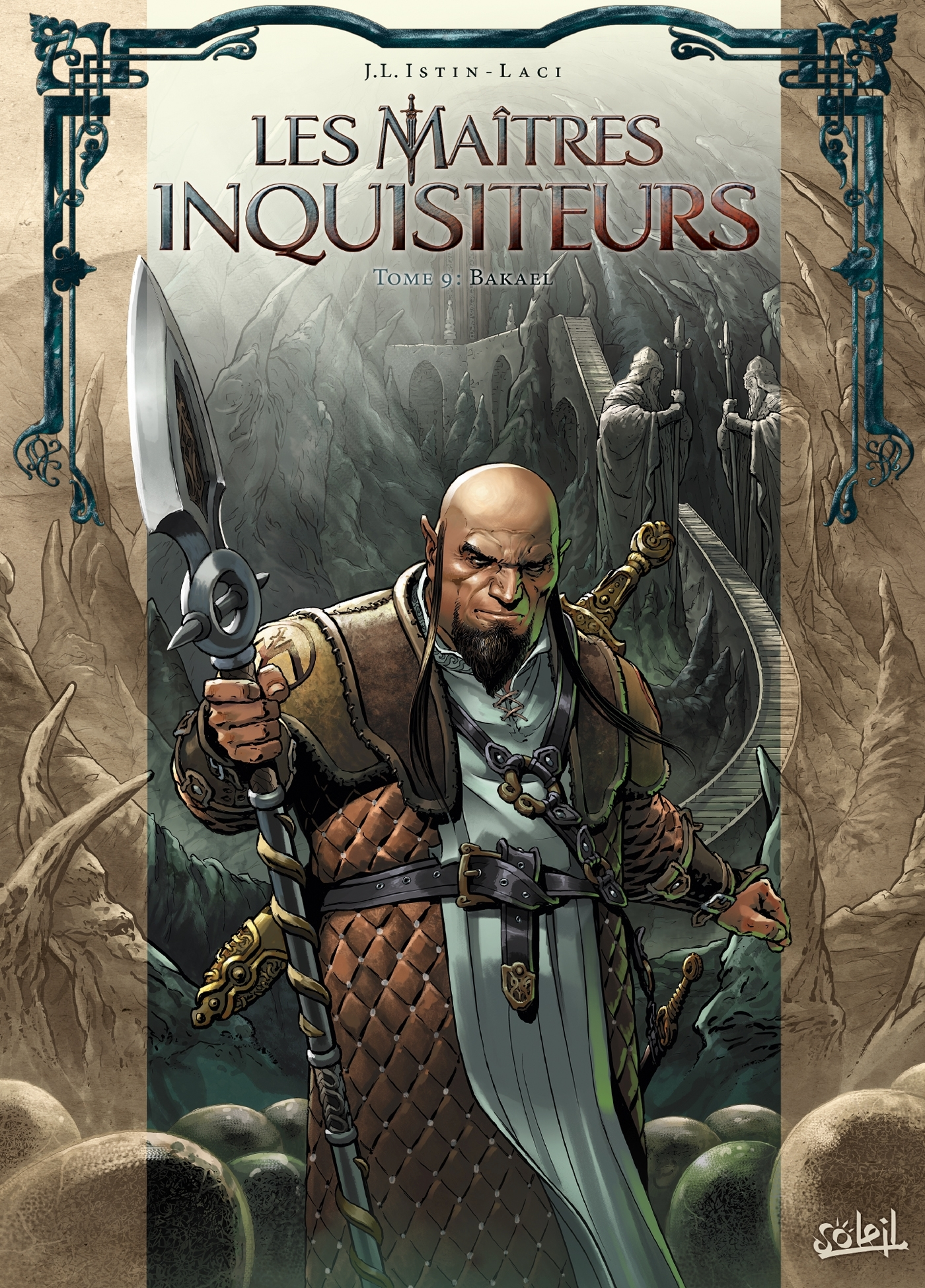 MAITRES INQUISITEURS 09 - BAKAEL