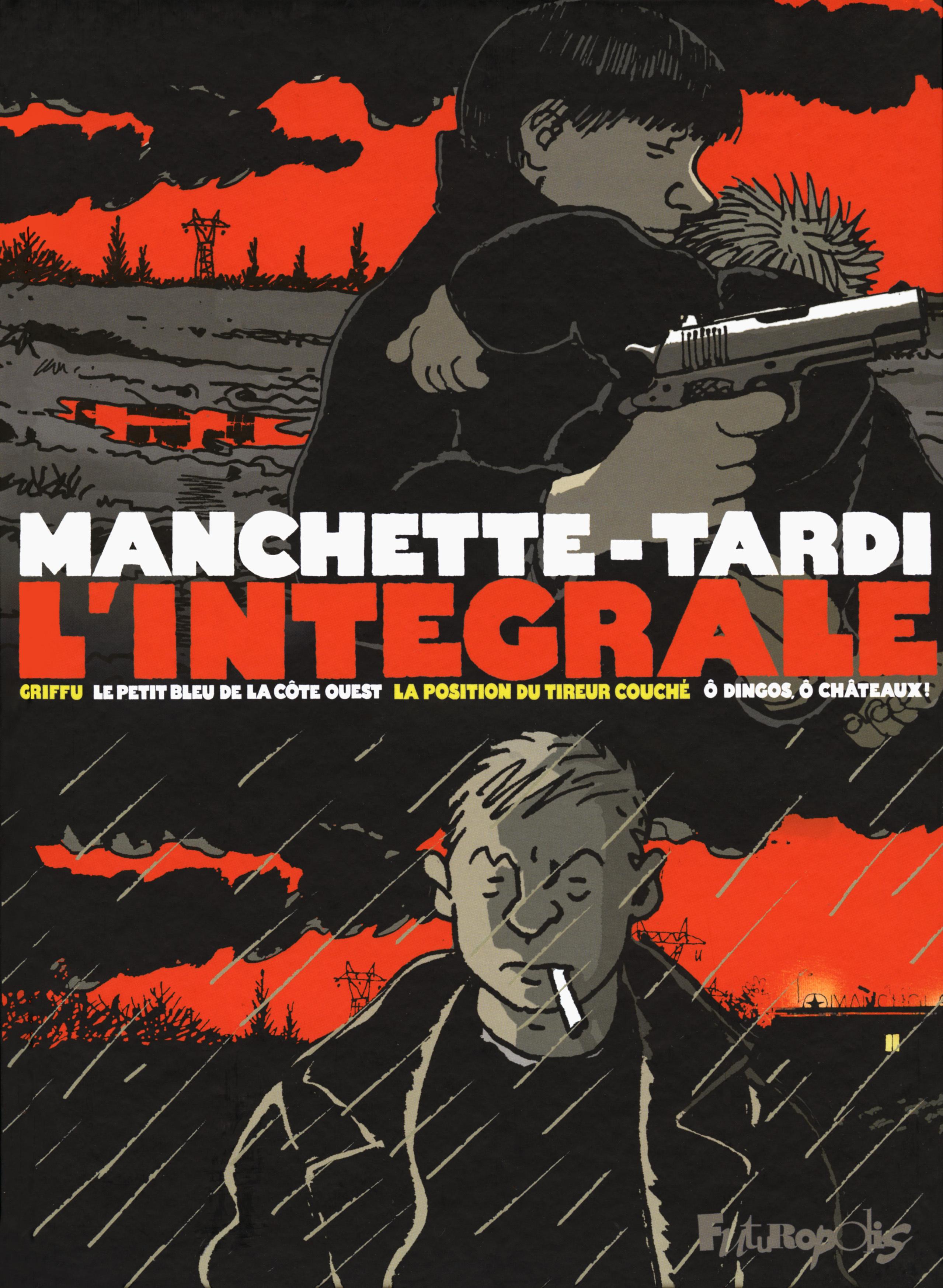 MANCHETTE-TARDI L'INTEGRALE