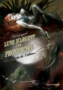 LUNE D'ARGENT SUR PROVIDENCE - TOME 01