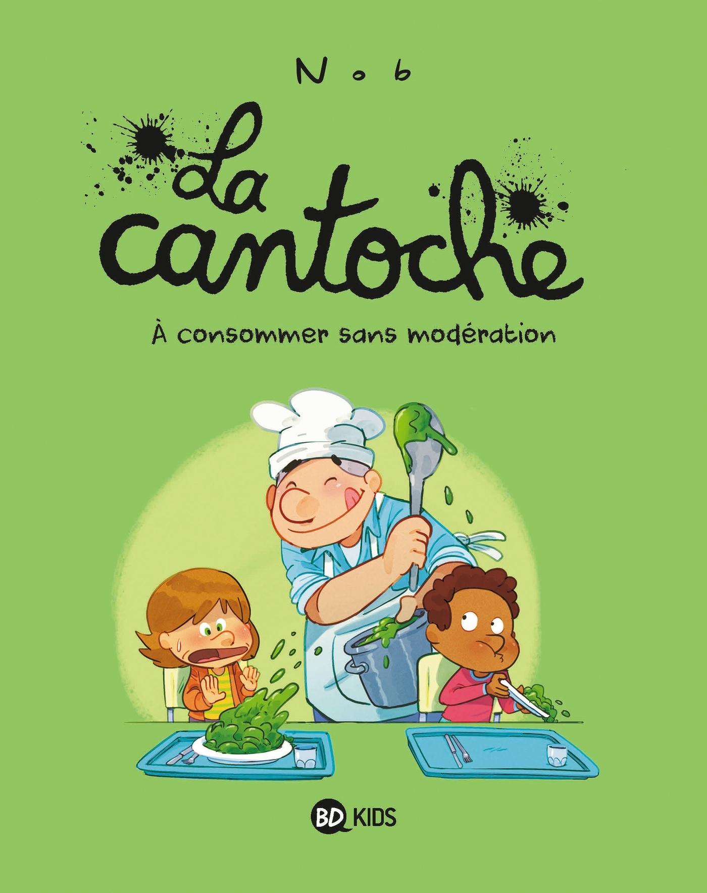 LA CANTOCHE, TOME 03