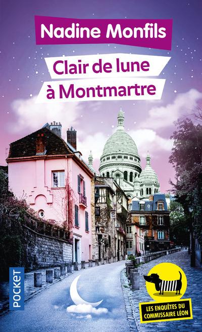 LES ENQUETES DU COMMISSAIRE LEON - TOME 5 CLAIR DE LUNE A MONTMARTRE