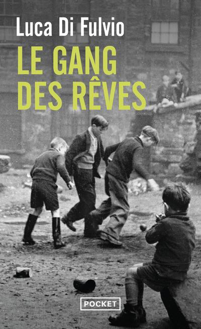 LE GANG DES REVES