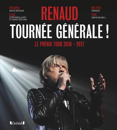 RENAUD - TOURNEE GENERALE