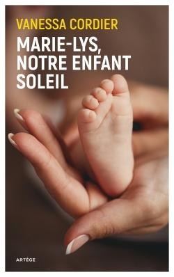 MARIE-LYS, NOTRE ENFANT SOLEIL