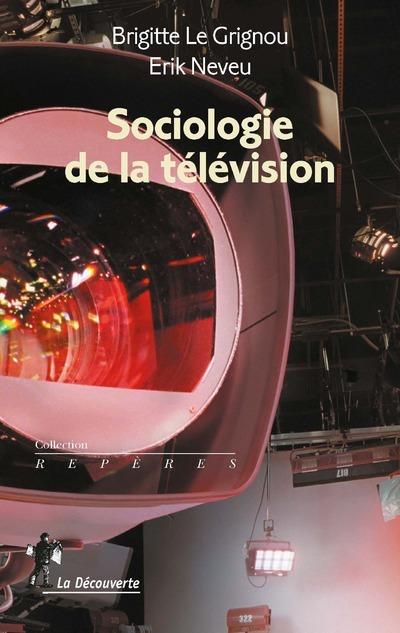 SOCIOLOGIE DE LA TELEVISION