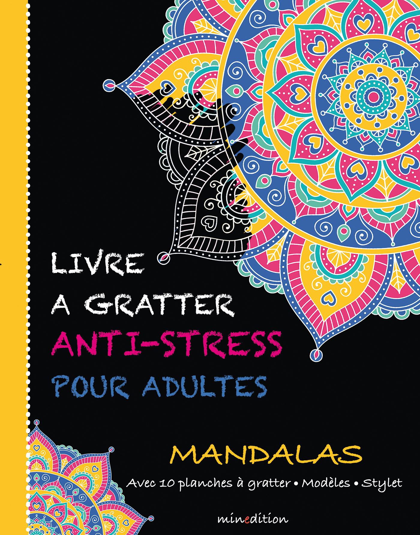LIVRE A GRATTER ANTI-STRESS POUR ADULTES - MANDALAS