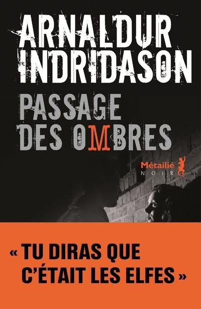 PASSAGE DES OMBRES