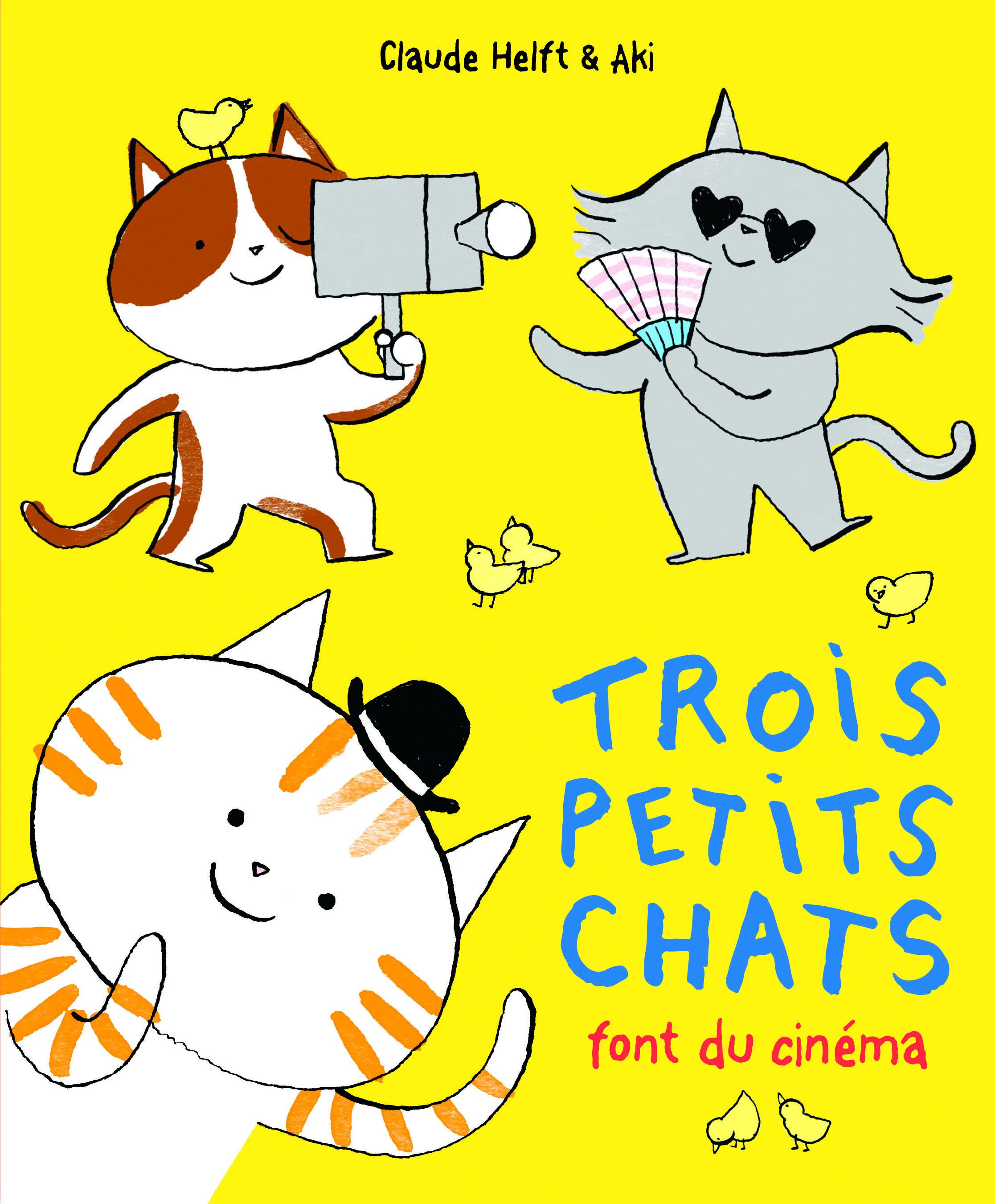 TROIS PETITS CHATS FONT DU CINEMA