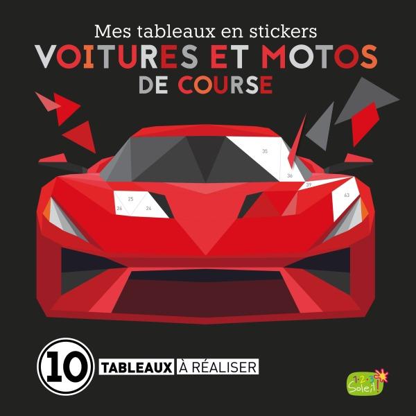 VOITURES ET MOTOS DE COURSE (COLL. MES TABLEAUX EN STICKERS)
