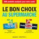 BON CHOIX AU SUPERMARCHE NE (LE)