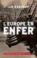 EUROPE EN ENFER (1914-1949) (L')
