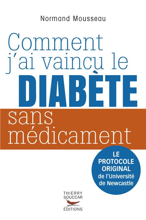 COMMENT J'AI VAINCU LE DIABETE SANS MEDICAMENT