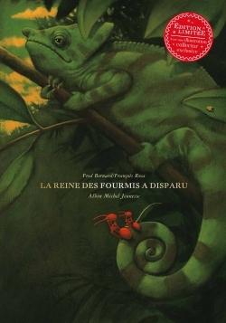 LA REINE DES FOURMIS A DISPARU (ED. 2016)