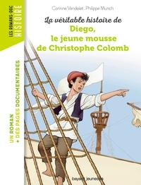 """Afficher """"La véritable histoire de Diego, le jeune mousse de Christophe Colomb"""""""