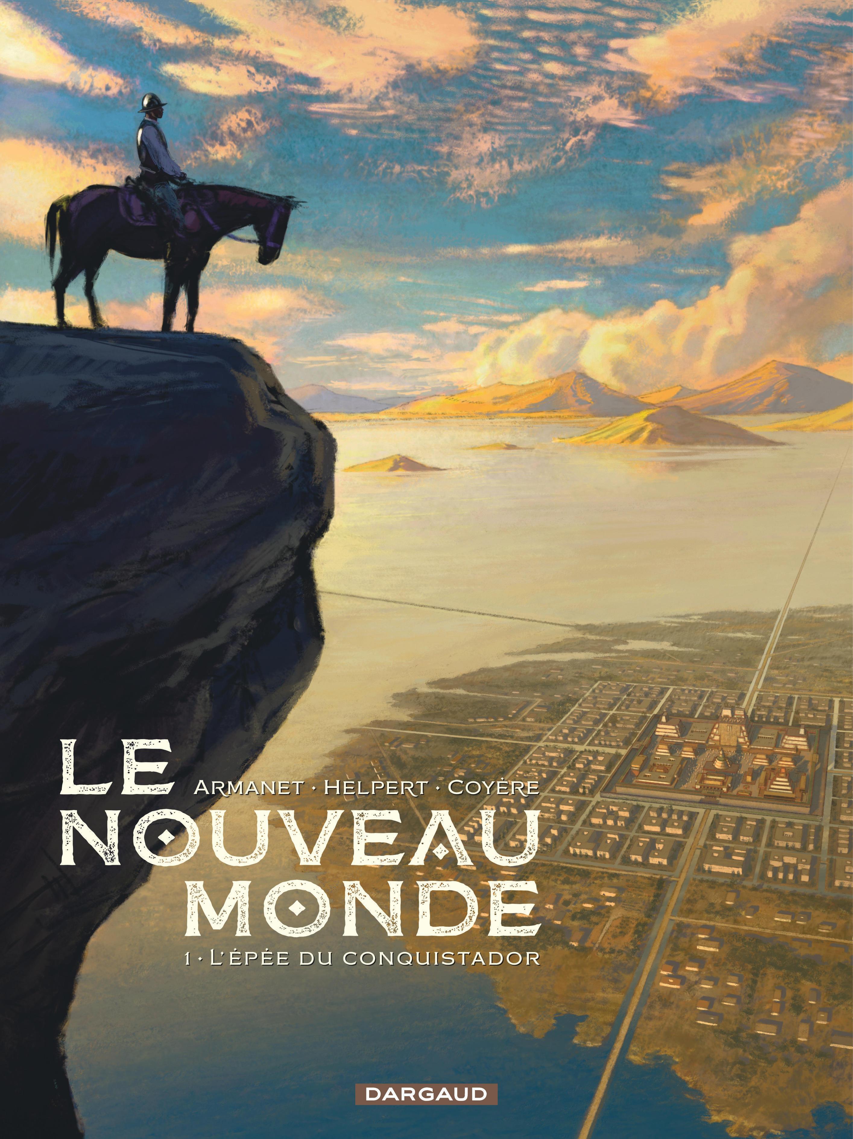LE NOUVEAU MONDE T1 L'EPEE DU CONQUISTADOR