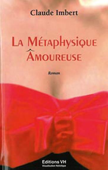 METAPHYSIQUE AMOUREUSE