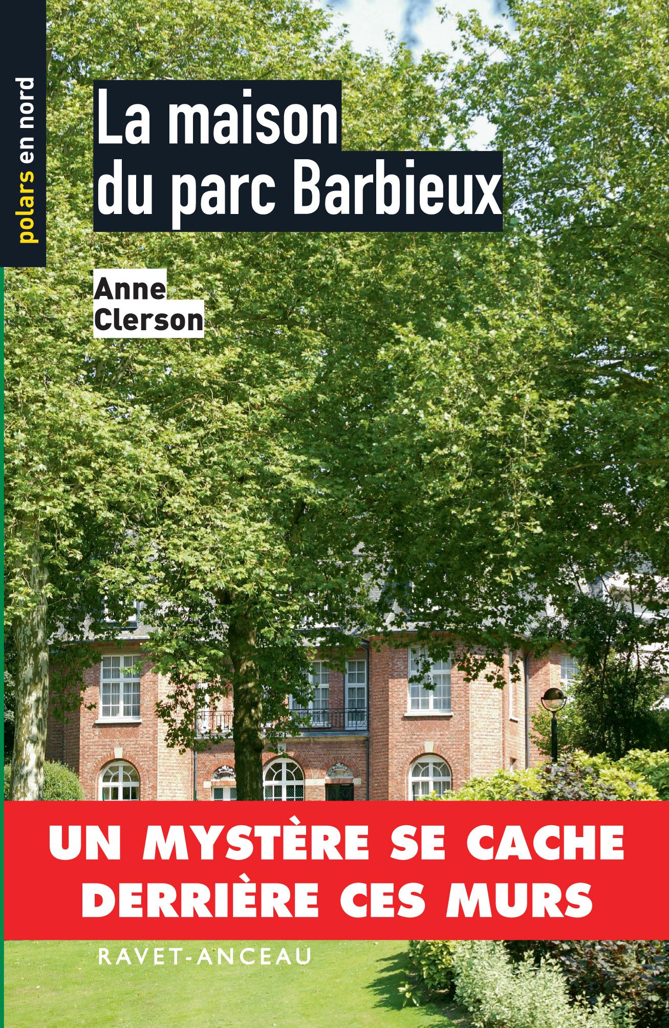 LA MAISON DU PARC BARBIEUX